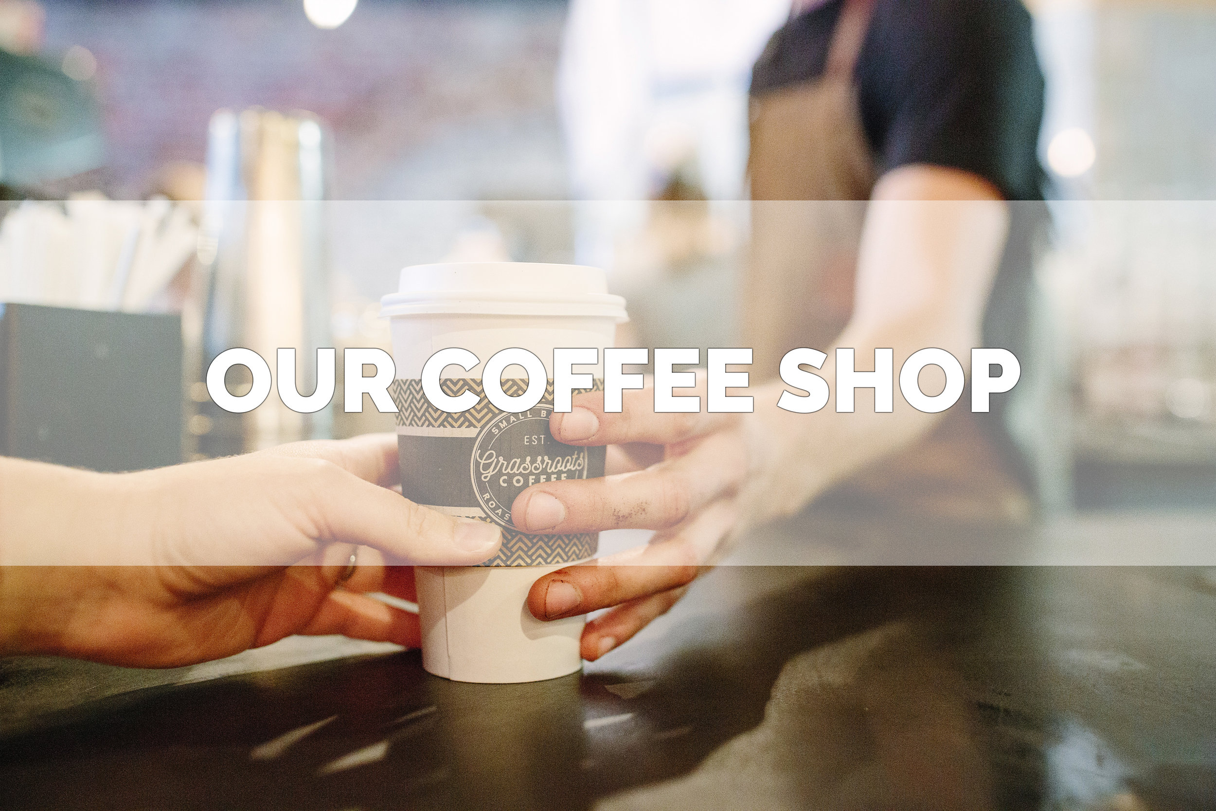 Get a fresh roasted cup at our coffee shop.