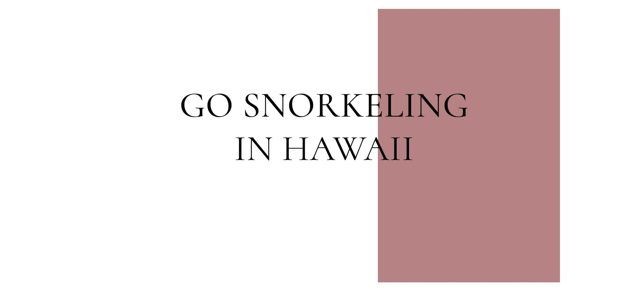 1-Go-Snorkeling-In-Hawaii.jpg