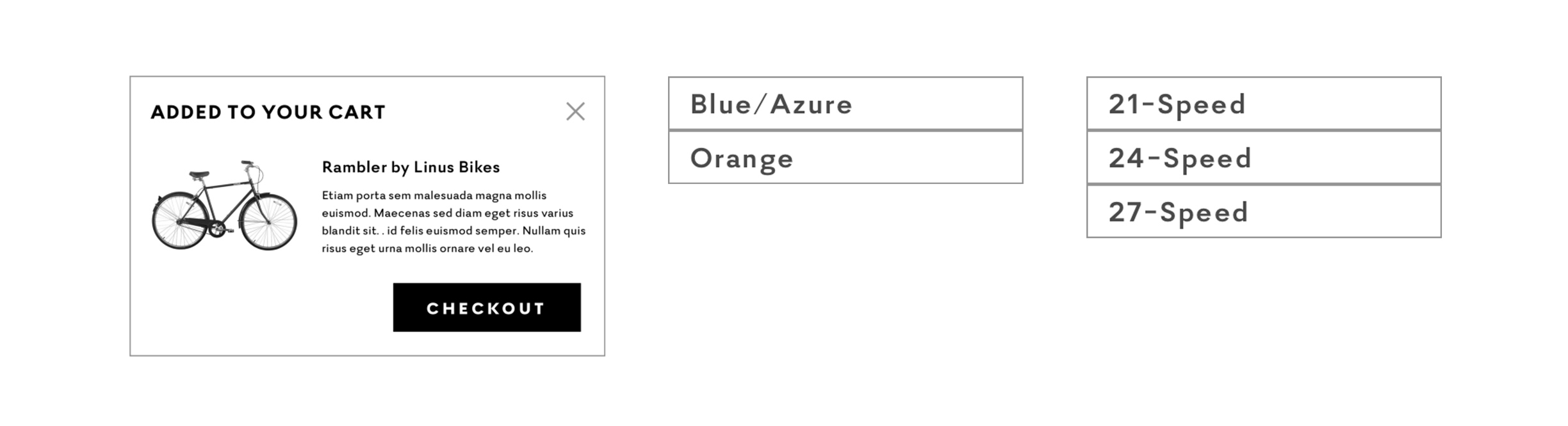 "From left, the ""Added to Your Cart"" prompt when an item is added to the cart. At right, dropdown options for ""Color"" and ""Speed"" for the bike product page."