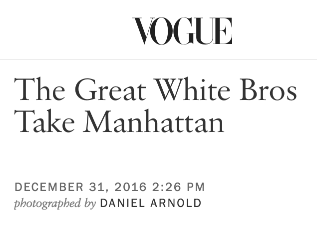 www.vogue.com_article_year-of-the-bro-2016-new-york-city(iPhone 6_7_8) (4).png