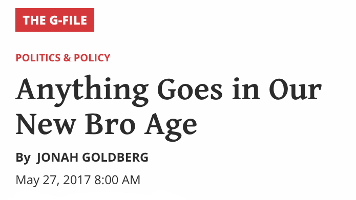 www.nationalreview.com_g-file_bro-age-donald-trump-underachiever-habits_(iPhone 6_7_8).png