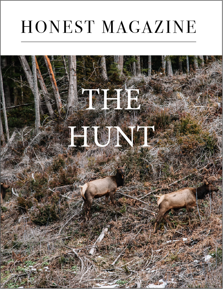 Honest Magazine, The Hunt Issue
