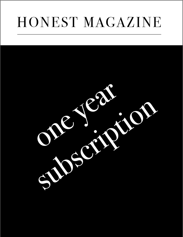 one year subscription of honest magazine