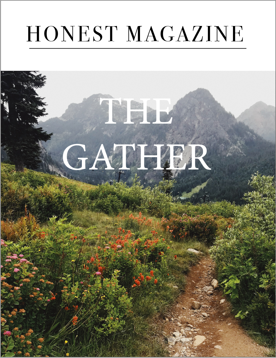 The Gather Issue of Honest Magazine