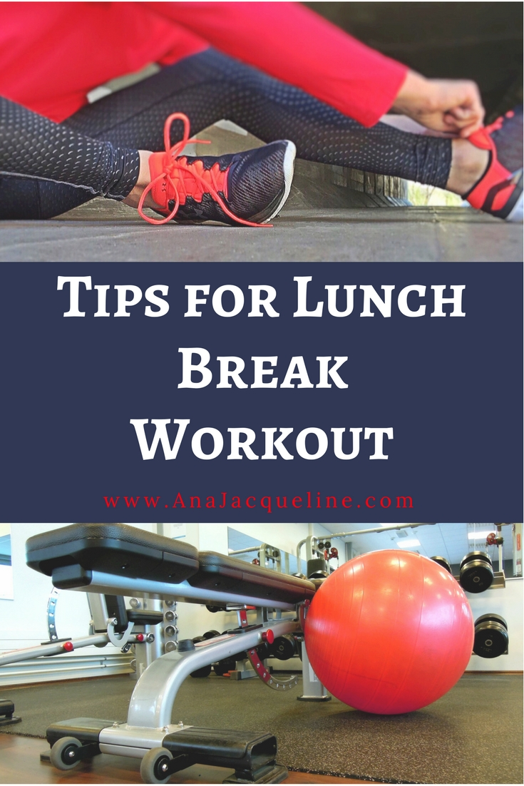 5 Tips for Fitting In A 30 Minute Lunch Break Workout | Five Tips for Fitting In A 30 Minute Workout | Lunch Break Workout | #TipsForLunchBreakWorkout | #Tips30MinuteWorkout | #WorkoutTips | #BusyMomWorkoutTips | #LunchBreakWorkout | #QuickWorkout | #30MinuteExerciseTips | www.AnaJacqueline.com