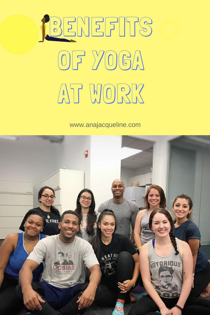 Benefits of Yoga at Work | Yoga at Workforce | Benefits of Yoga | Benefits Corporate Yoga | Yoga At Work | #yogabenefits |#corporateyoga | www.anajacqueline.com