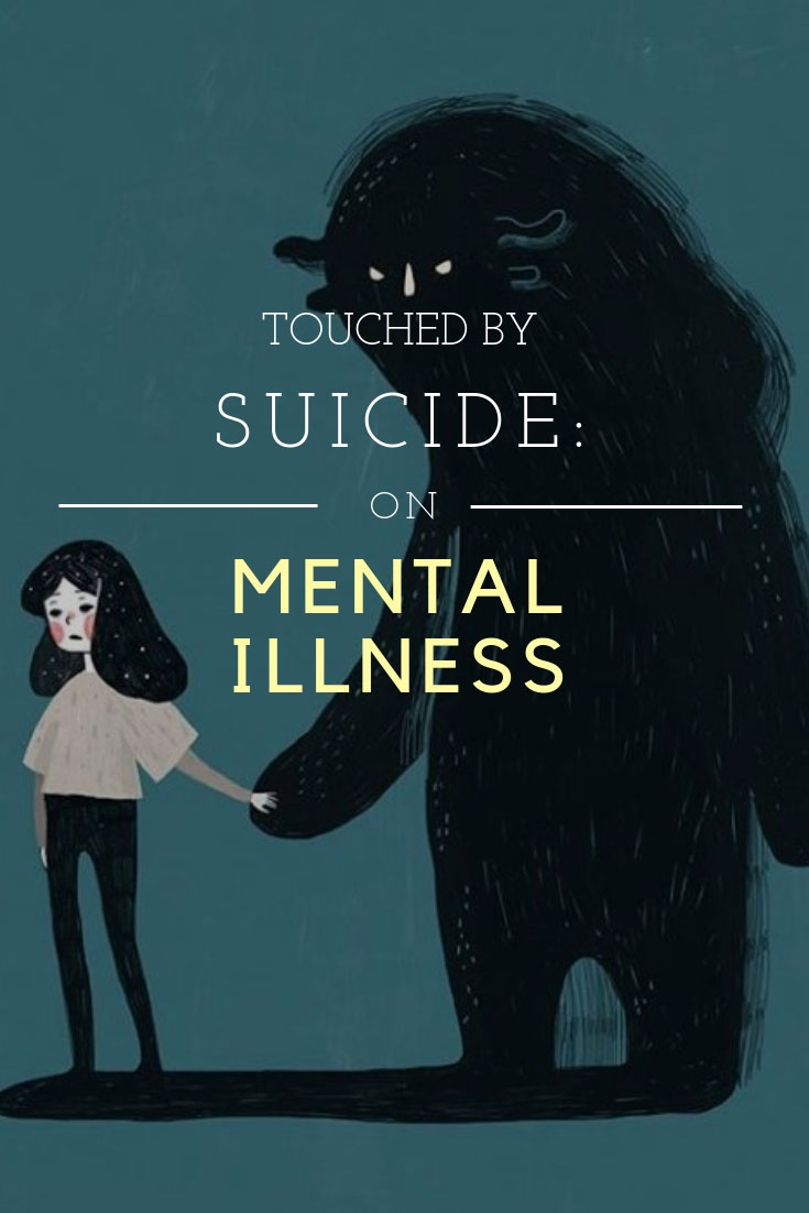 Touched By Suicide | Mental Illness | Depression | Suicide Isn't Selfish | #Depression | #mentalillness | #suicideawareness | #suicideprevention | www.AnaJacqueline.com
