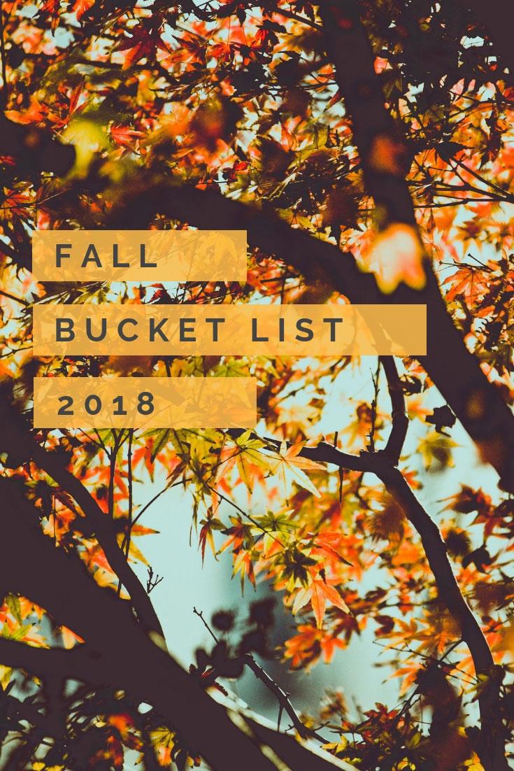 Fall Bucket List 2018 | Fall Bucket List | Bucket List | Things To Do Fall | #fallbucketlist | #thingstodofall | www.AnaJacqueline.com