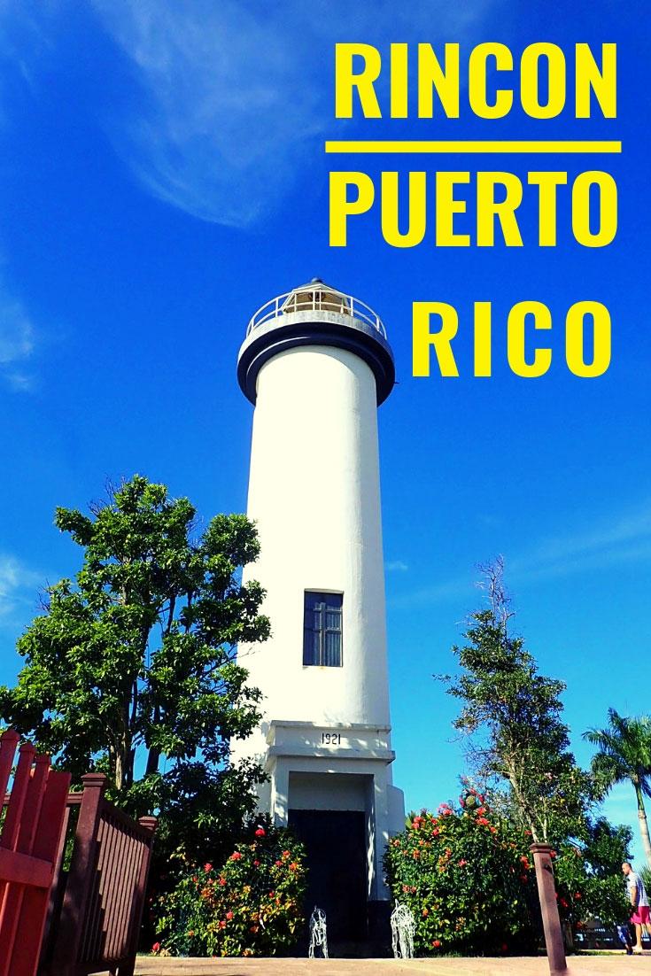 Rincon Puerto Rico Things To Do