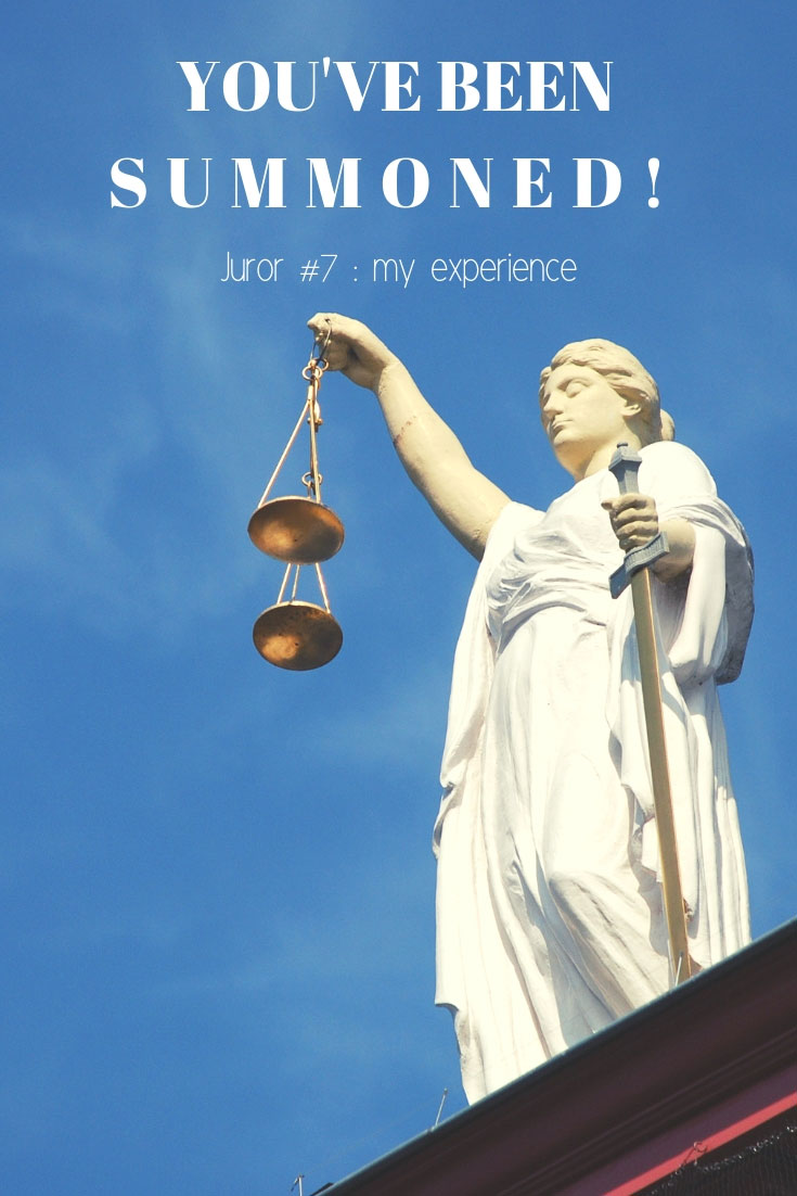 You've been summoned   Jury Duty   Jury Duty Experience   Juror Experience   Criminal Case Juror   Pick Me, Pick Me   www.anajacqueline.com