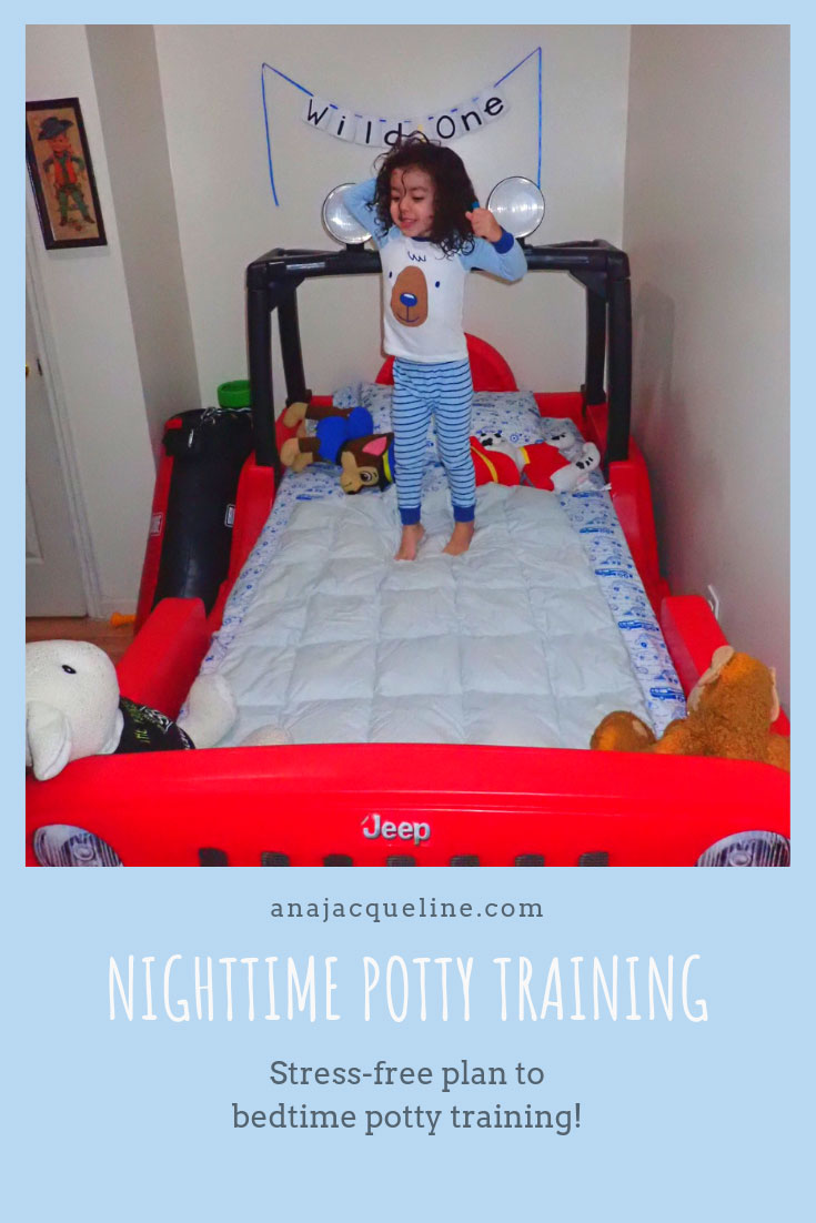 Bedtime Potty Training | Nighttime Potty Training | 3 Day Potty Training | 3 Day Potty Training Method |  Potty Training | Potty Training Boys | Potty Training Sleep | Toddler Life | www.anajacqueline.com