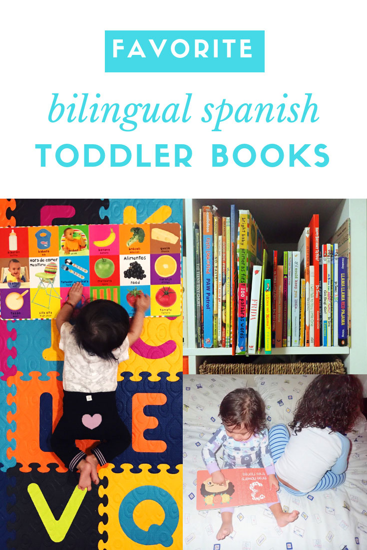 Best Bilingual Toddler Books | Best Bilingual Baby Books | Best Bilingual Spanish Baby Books | Best Spanish Toddler Books | Best Spanish Baby Books | Favorite Bilingual Baby Books | Favorite Bilingual Toddler Books | Spanish Baby Books | Spanish Toddler Books | www.anajacqueline.com