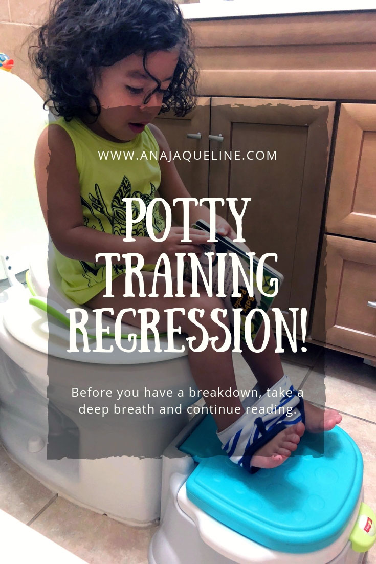 Potty Training | Potty Training Regression | Toddler Potty Training | Toddler Potty Regression |  Potty Training Regression Tips | Ana Jacqueline | www.anajacqueline.com