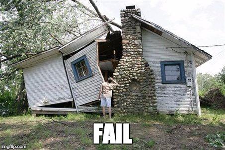 House Fail