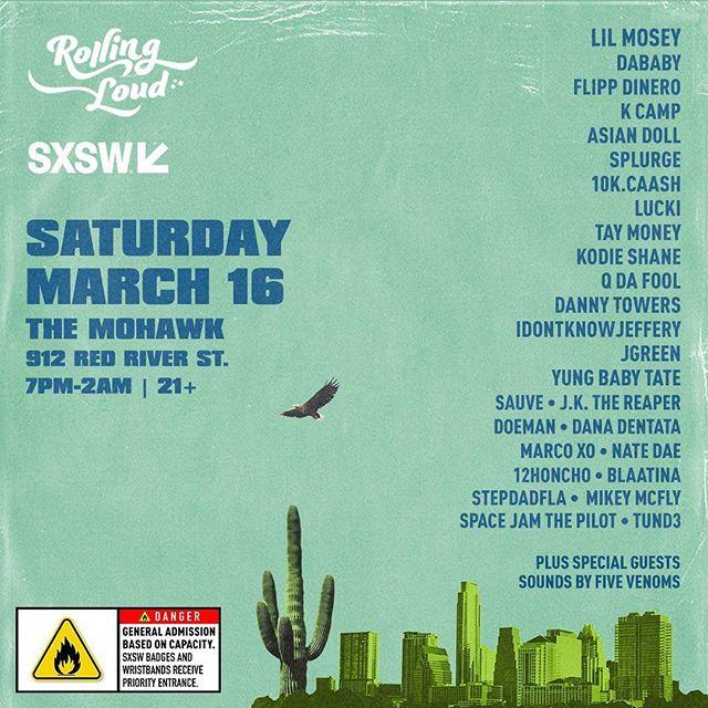 ROLLING LOUD #SXSW  Saturday at @mohawkaustin  Badges/Bands Priority, GA based on capacity