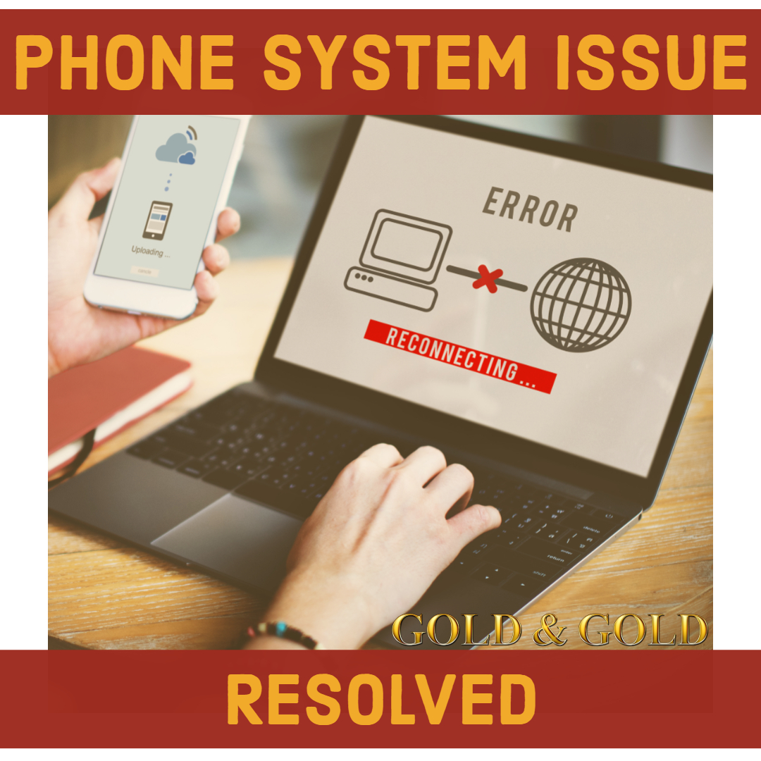 Gold & Gold - Phone System Issue.jpg
