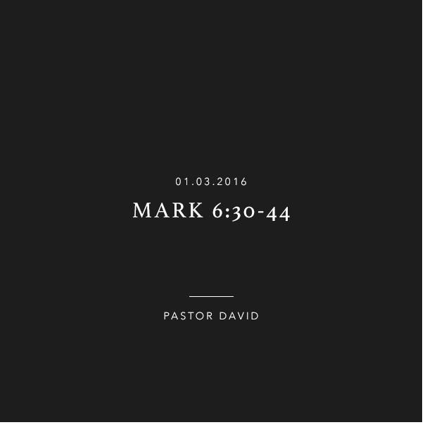 Mark 6:30-44