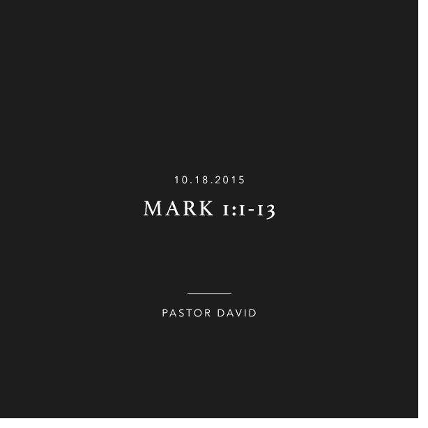 Mark 1:1-13