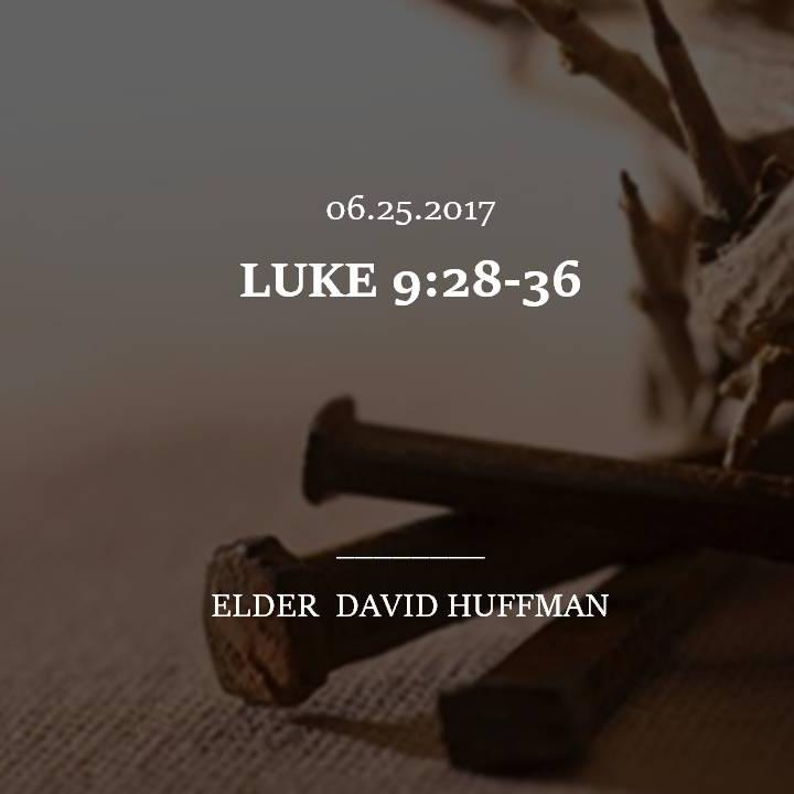 LUKE 9:28-36