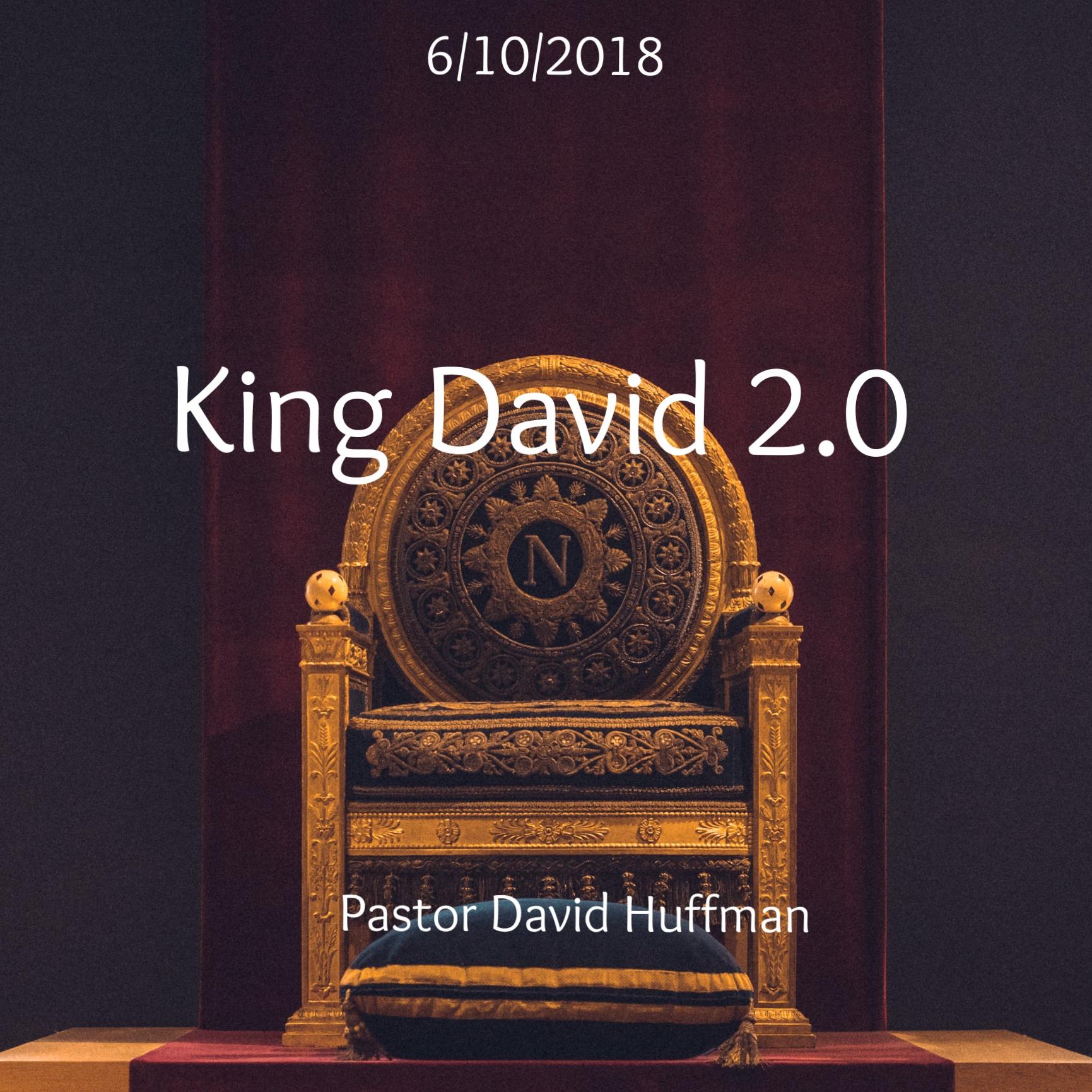 King David 2.0