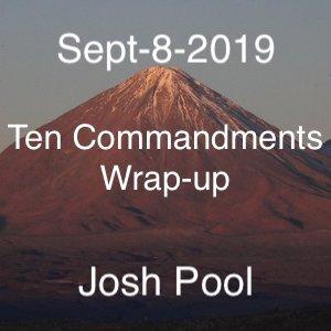 Ten Commandments Wrap-up