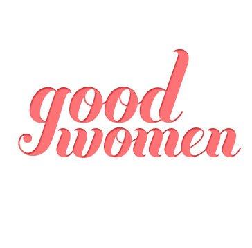 Good Women Project