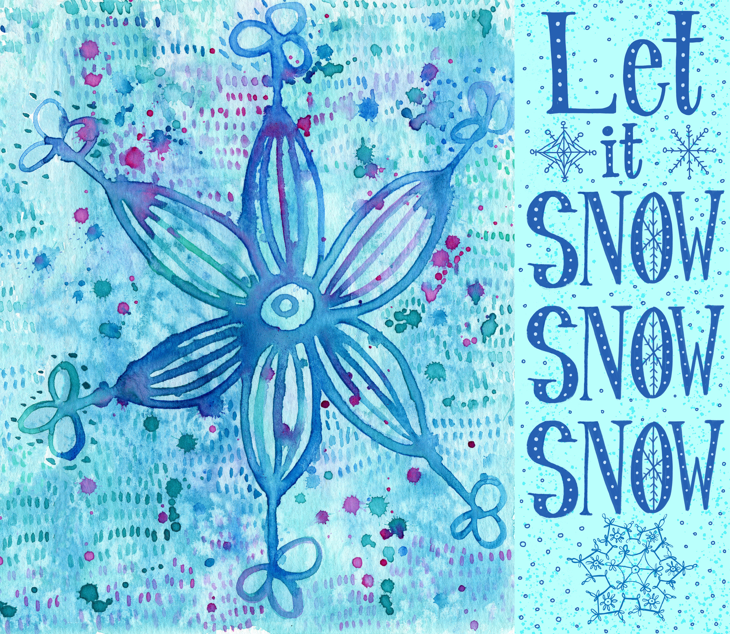 Let It Snow and Snowflake.jpg