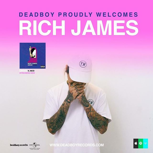 Since the inception of our label in 2005, our rich history in releasing some of the finest and most successful homegrown punk, rock, hardcore, metal and alternative music has been our legacy... today we proudly announce the very first signing of an urban music artist to Deadboy Records.  To say that there is excitement around this next chapter of the label's history would be a gross understatement as we proudly welcome Auckland City's @richjames.sf .  From deep roots in the New Zealand hardcore punk scene to his rebirth as an exciting and unique creative force in urban music, Rich James has been captivating the hearts of many modern alternative and hip-hop music fans since the release of his debut EP 'Lord$' in 2016 and the game changing follow up 'The Prelude' in 2017 on the Small Fortunes imprint.  We are excited to be releasing new singles from Rich James all Autumn long with a brand new full length album coming in 2018 on Deadboy Records and Universal Music.  Deadboy Entertainment will handle artist development, publicity and label services for Rich James as the takeover begins this April.  RICH JAMES. SF. DEADBOY. 2K18.  Stream 'Drive' (ft. Nico) now on Apple Music, Spotify and all of your favourite digital music platforms.