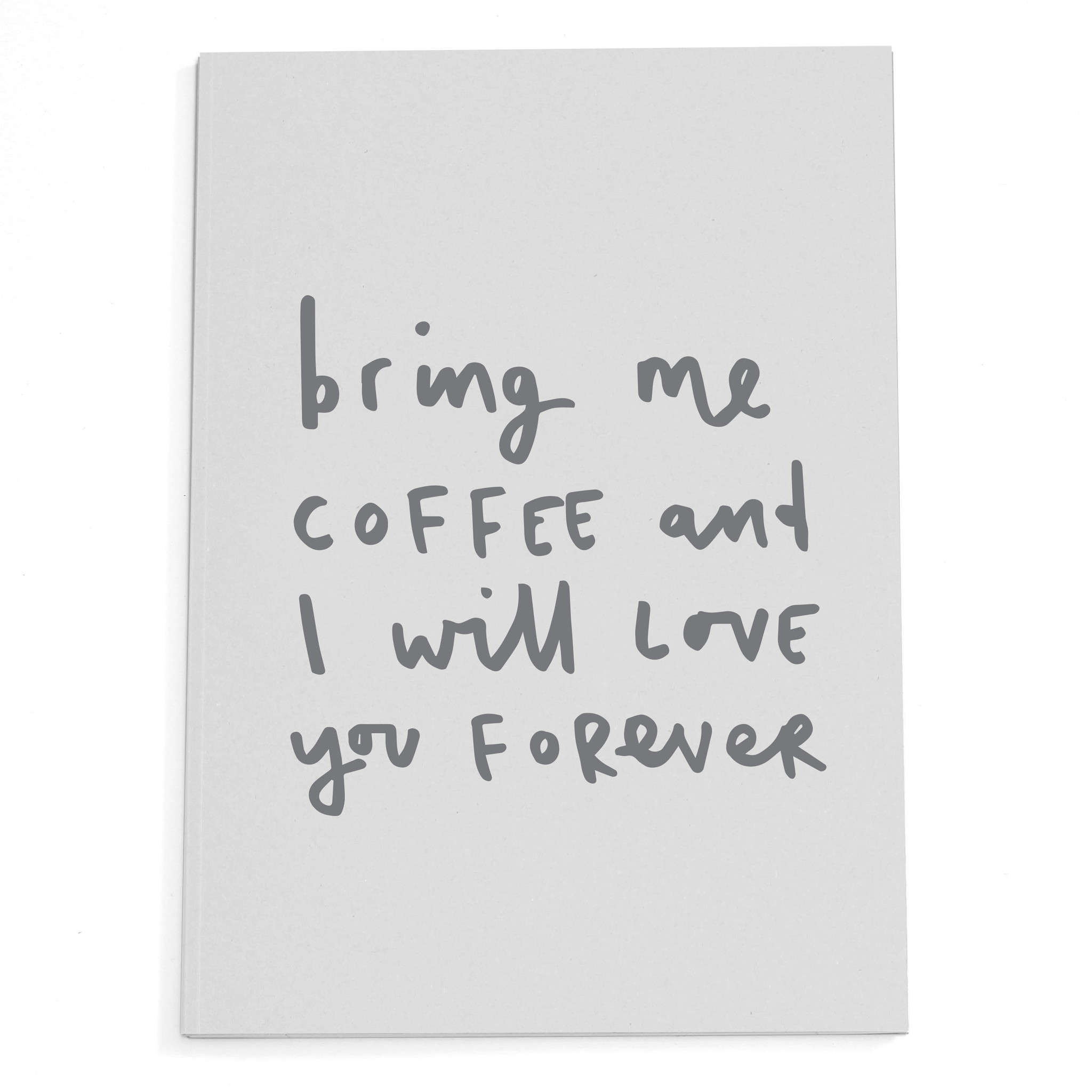 bring-me-coffee-a5-grey-notebook.jpg
