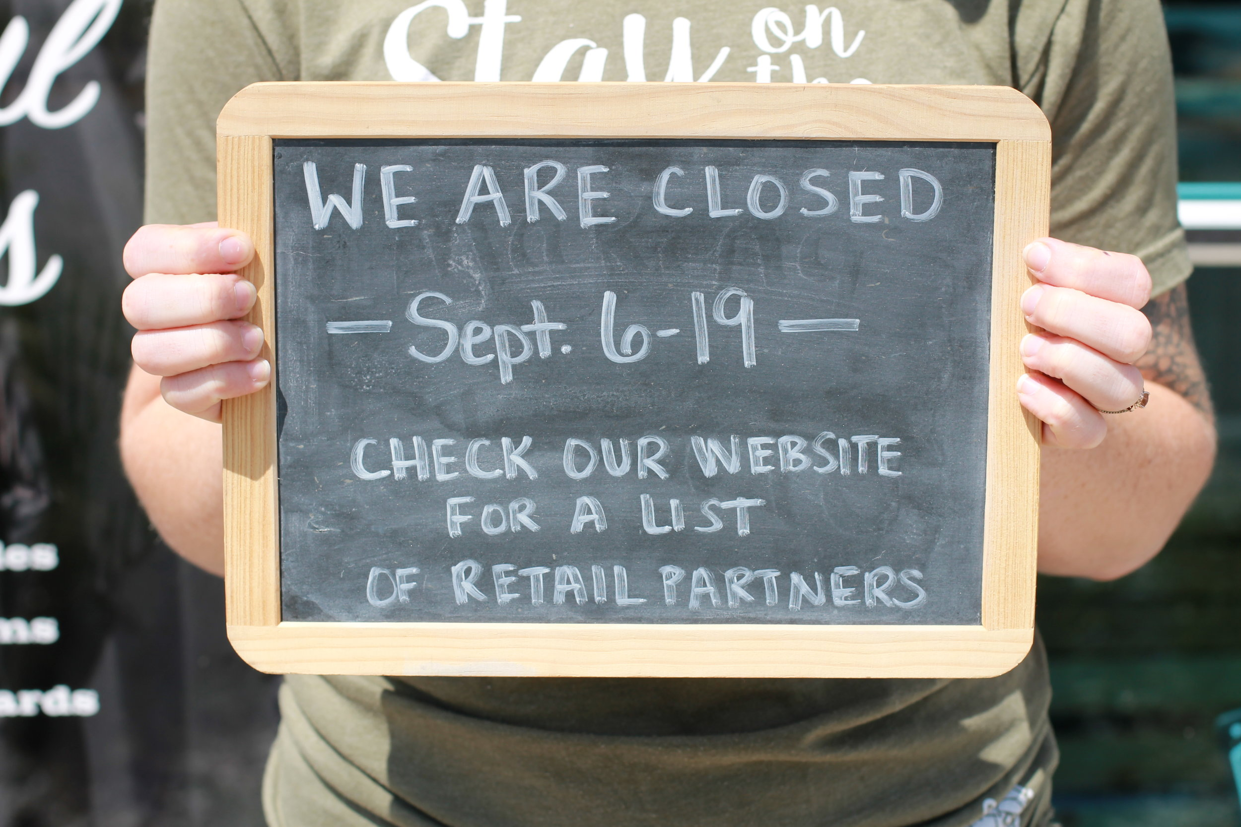 FYI: Our kitchen and tasting room is closed!