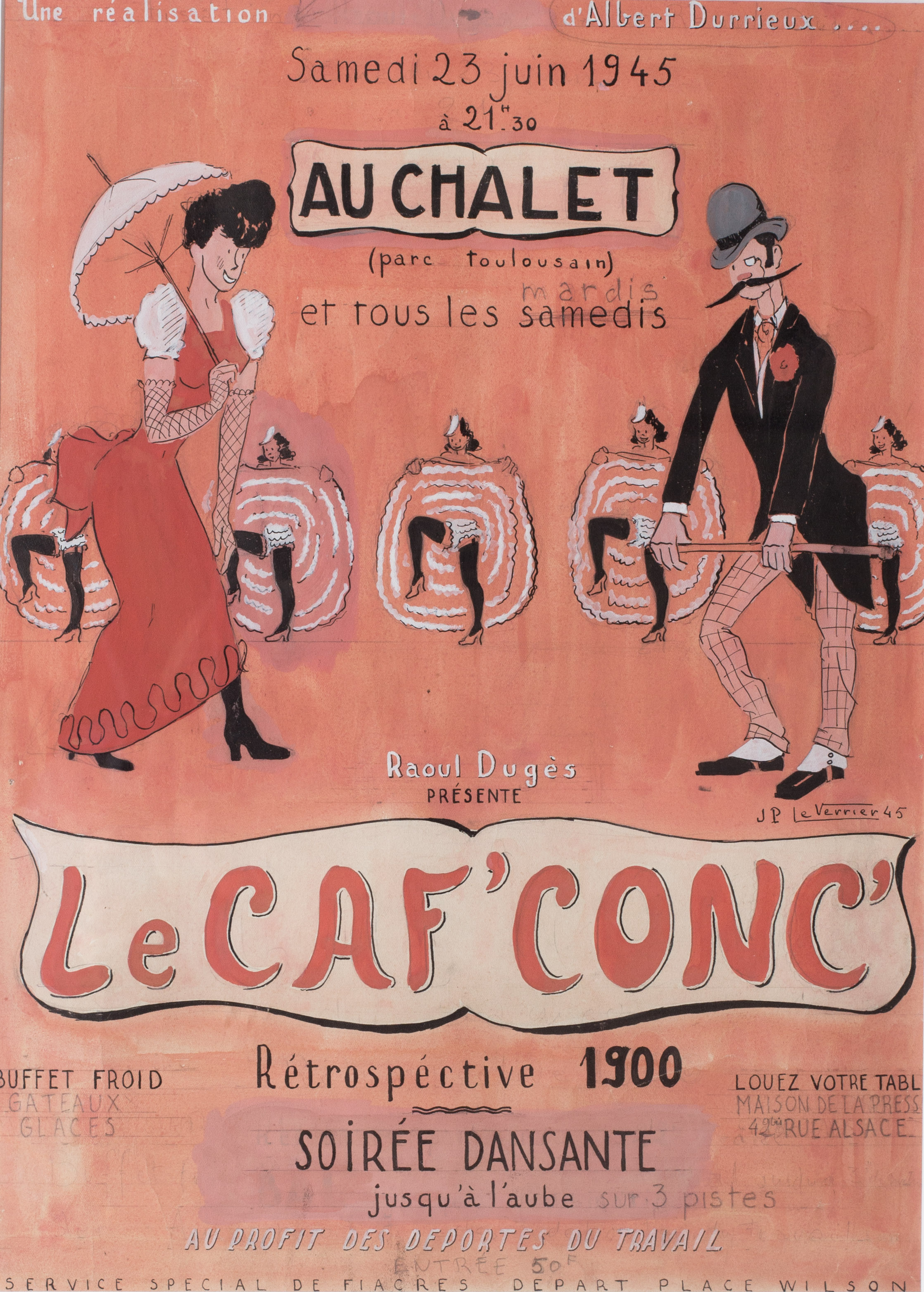Le Caf' Conc   A poster design draft for a post-liberation costume ball (retrospective 1900) on 23rd June 1945  designed by Jean Paul Le Verrier (1922-1996)  With original pencil editing for the final copy   Pencil, ink and gouache  64.2 x 48.6cm.  Condition: A few small creases, otherwise in good order. In a newly limed wood frame and white mount behind perspex.   Price: £600