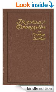 Travel and Experiences in Other Lands     by E.E. Byrum (Click on title to access Amazon.com Kindle Edition of book)