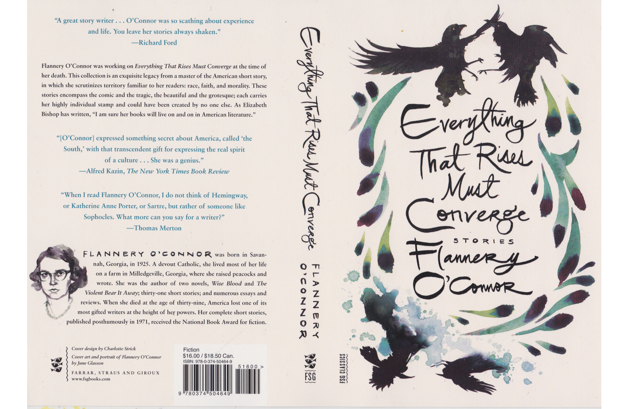 EVERYTHING THAT RISES MUST CONVERGE  BY FLANNERY O'CONNOR  FARRAR, STRAUS, AND GIROUX 2014 |DESIGN BY CHARLOTTE STRICK