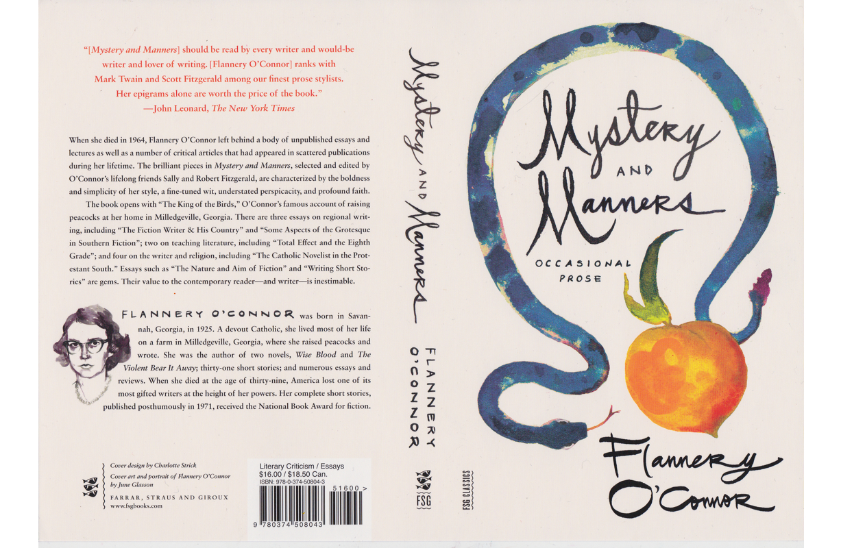 MYSTERY & MANNERS  BY FLANNERY O'CONNOR   FARRAR, STRAUS, AND GIROUX 2014 |DESIGN BY CHARLOTTE STRICK