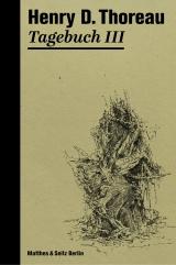 Thoreau Tagebuch III