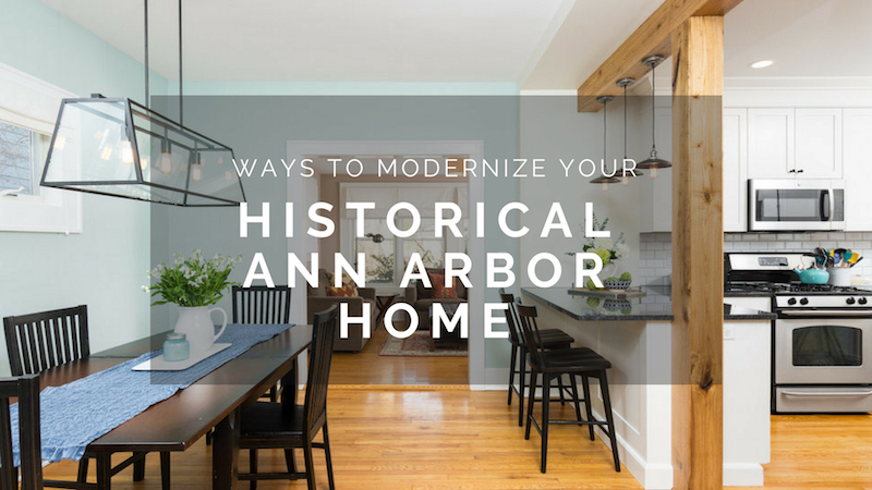 Ways-to-modernize-a-historical-home-in-ann-arbor.jpg