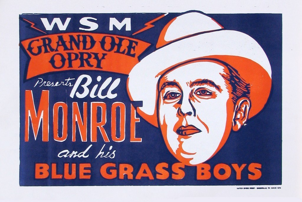 Bill Monroe, The Father of Bluegrass, advertises his first appearance on the Grand Ole Opry in 1940, Poster by Hatch Show Print