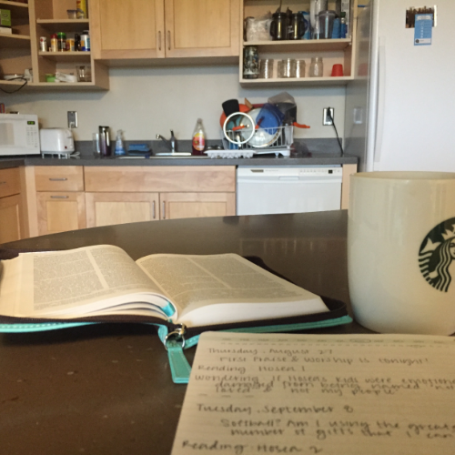 Thankfully, as an art major I don't have any classes at 8 a.m. this year, so I usually get up around then, make a cup of coffee with my roommate's keurig, and have me some Jesus time.