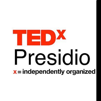 Ted x Presidio