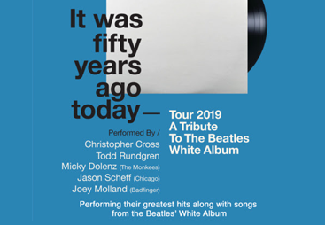 It Was Fifty Years Ago Today - Tour 2019: A Tribute to The Beatles White Album Music Without Borders
