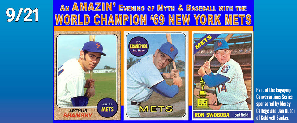 An Amazin' Evening of Myth & Baseball with the World Champion '69 New York Mets Music Without Borders