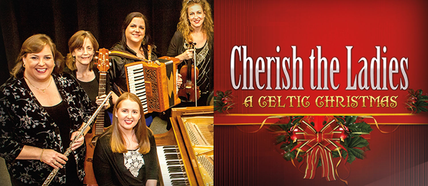 Cherish the Ladies: A Celtic Christmas Music Without Borders