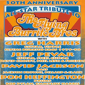 The Flying Burrito Bros. 50th Anniversary All Star Tribute Music Without Borders
