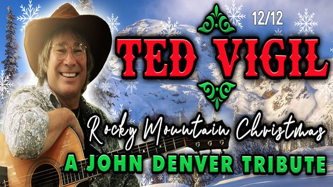 A John Denver Christmas starring Ted Vigil Music Without Borders
