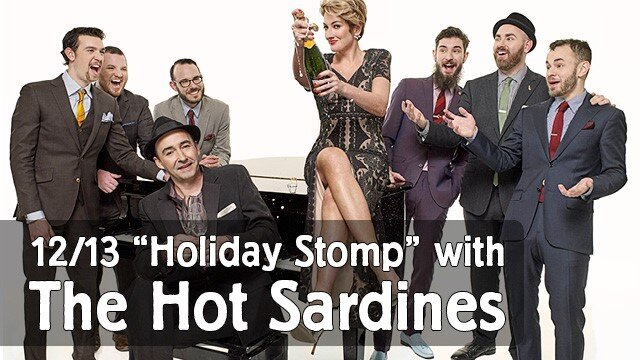"""""""Holiday Stomp"""" with The Hot Sardines Music Without Borders"""