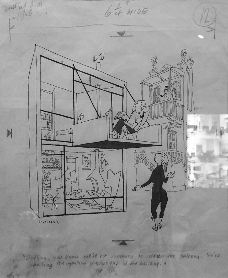 """""""Darling, you know we're not supposed to use the balcony. You're spoiling the crystalline proportions of the building."""" - George Molmar - cartoonist"""