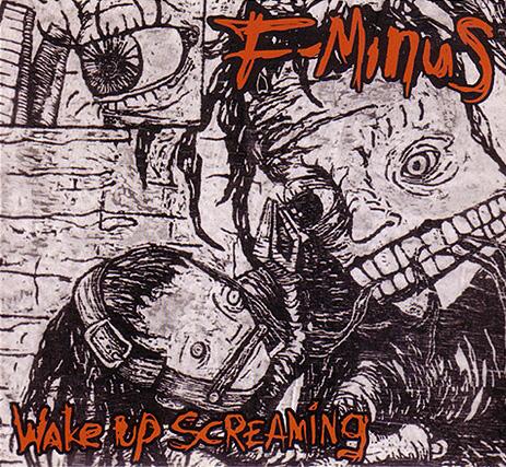 "F-Minus ""Wake Up Screaming"" album cover"