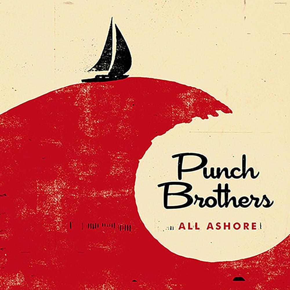 Punch Brothers - All Ashore Grammy Winner: Best Folk Album (2018)