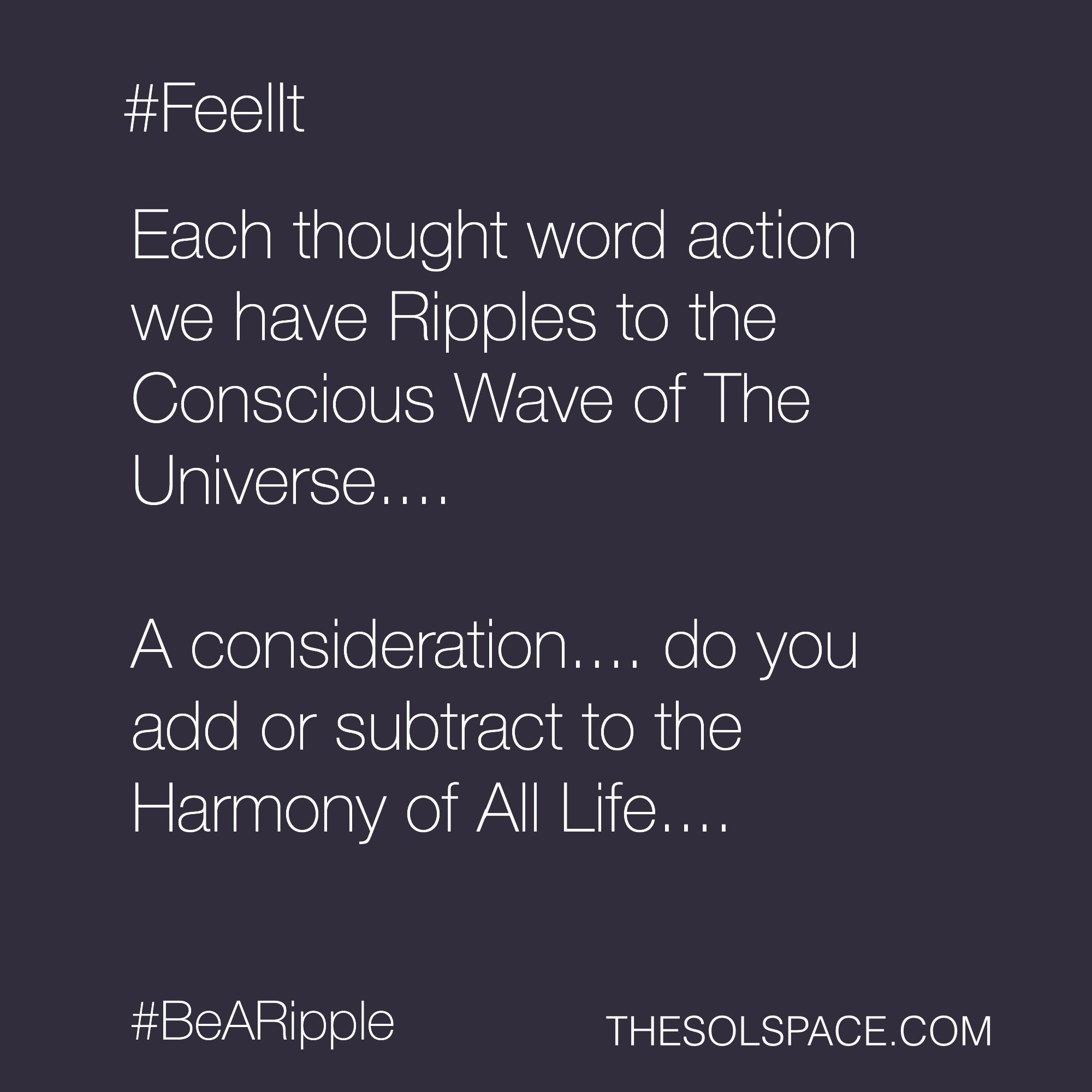 #BeARipple.. Feel it @theSOLspace
