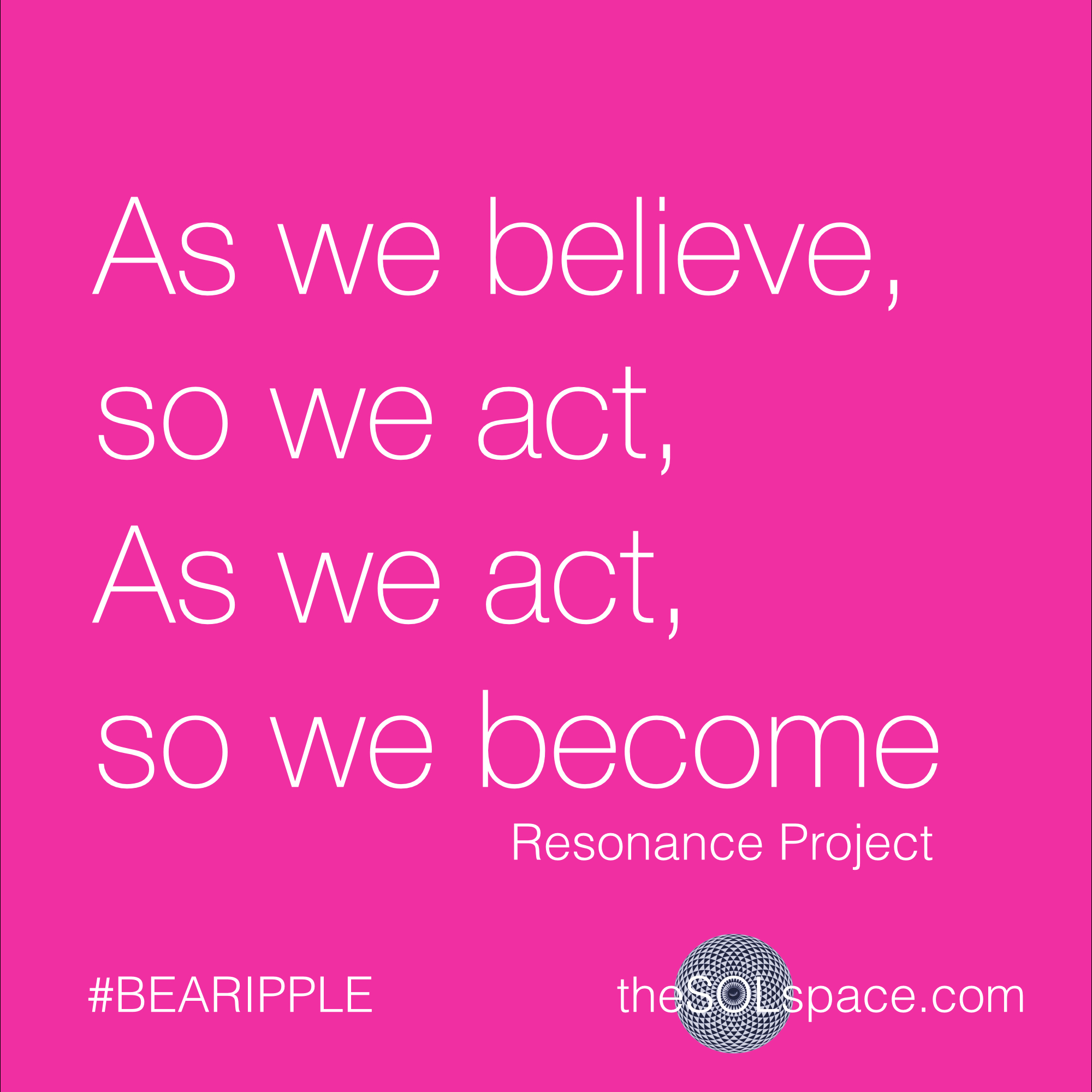 #BeARipple @theSOLspace